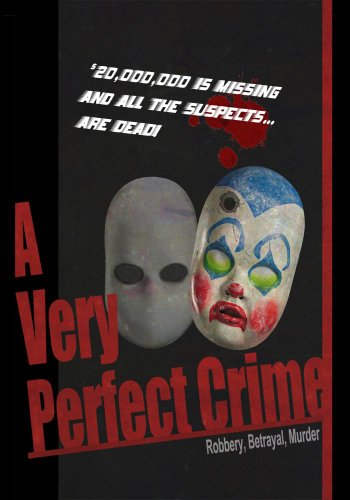 (A Very Perfect Crime)