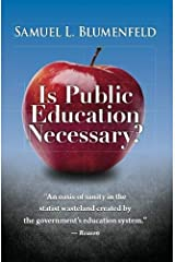 Is Public Education Necessary? Paperback