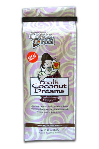 The Coffee Fool French Press, Fool's Decaf Coconut Dreams, 12 Ounce (Coffee Fool Decaf Whole Bean compare prices)