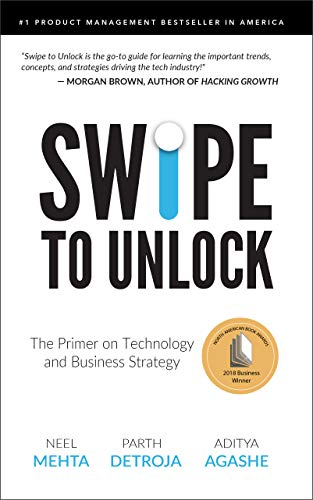 Image for Swipe to Unlock: The Primer on Technology and Business Strategy