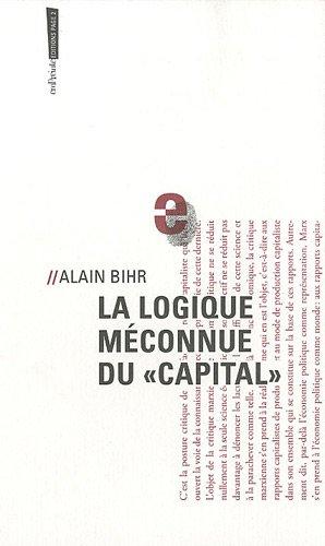 Amazon.fr - La logique méconnue du - Bihr, Alain - Livres