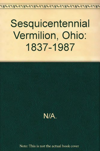 Sesquicentennial Vermilion, Ohio (Kinder-hobart)