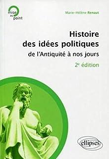 Histoire des idées politiques de l\u0027Antiquité à nos jours