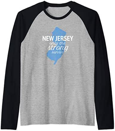 New Jersey, Only the strong survive  Raglan Baseball Tee