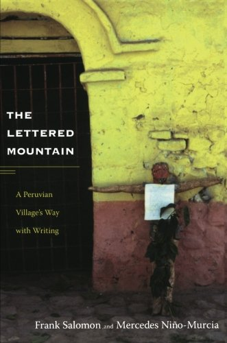 The Lettered Mountain: A Peruvian Village's Way With Writing