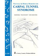 Natural & Herbal Remedies for Carpal Tunnel Syndrome: Storey Country Wisdom Bulletin A-245