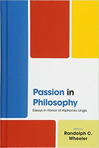 Passion In Philosophy Essays In Honor Of Alphonso Lingis Randolph  Passion In Philosophy Essays In Honor Of Alphonso Lingis Randolph  Wheeler Anne Ashbaugh Wolfgang W Fuchs Graham Harman Alexander E  Hooke  Causes Of The English Civil War Essay also Personal Essay Samples For High School  Statistics Probability Help