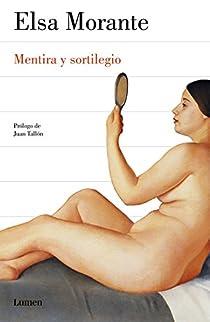 Mentira y sortilegio par Morante