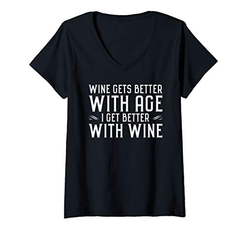Age Gets Better With Wine (Womens Wine gets better with age I get better with wine wine lover V-Neck)