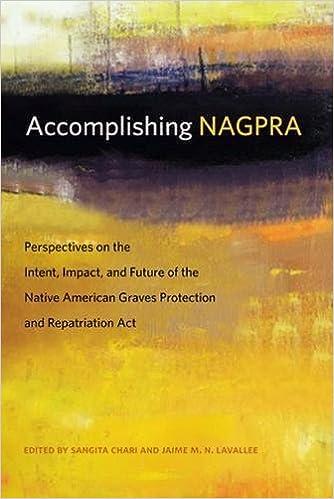 Accomplishing NAGPRA: Perspectives on the Intent, Impact