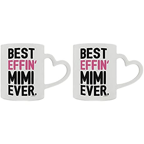 Mother S Day Gifts For Mimi Grandma Best Effin Mimi Ever Gift Ideas For Mimi Gifts From Granddaughter 2 Pack Heart Handle Gift Coffee Mugs Tea Cups White