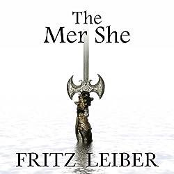 The Mer She