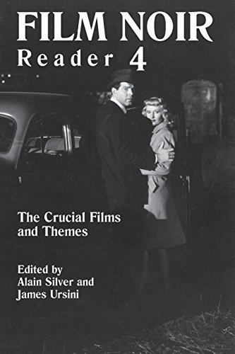Film Noir Reader 4: The Crucial Films and Themes (Bk. 4) by Alain Silver (2004-11-01) ()