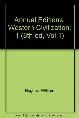 Annual Editions: Western Civilization (8th ed, Vol 1)