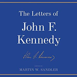 The Letters of John F. Kennedy Audiobook