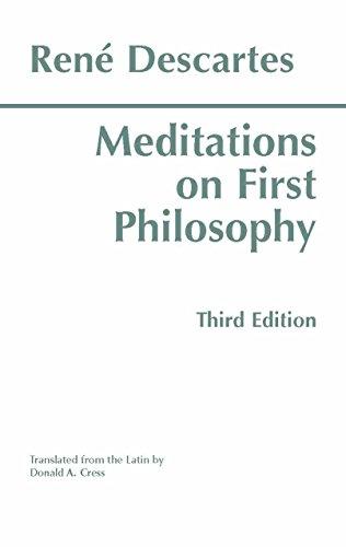Meditations on First Philosophy (Hackett Classics)