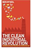 The Clean Industrial Revolution