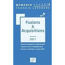 FUSIONS ET ACQUISITIONS 2011