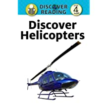 Discover Helicopters: Level 4 Reader (Discover Reading)