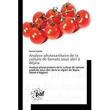 ANALYSE PHYTOSANITAIRE DE LA CULTURE DE TOMAT