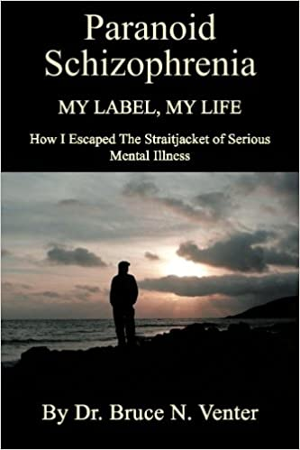 HOW I ESCAPED THE STRAITJACKET OF SERIOUS MENTAL ILLNESS