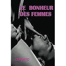 Le bonheur des femmes (French Edition)