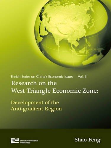 Research on Western Economic Triangular Zone: Development of the Anti-gradient Region