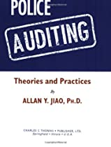Police Auditing: Theories and Practices