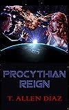 Procythian Reign (The Proceena Trilogy Book 1)