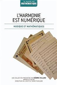 L'harmonie est numérique : Musique et mathématiques par Javier Arbonés