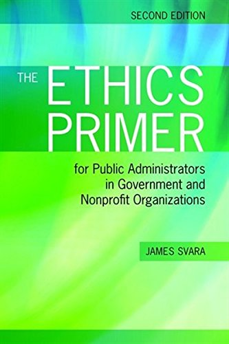 1449619010 - The Ethics Primer for Public Administrators in Government and Nonprofit Organizations