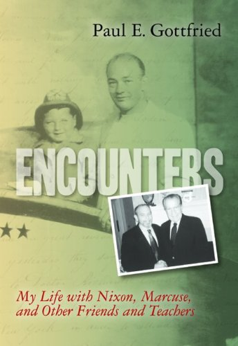 Download Encounters: My Life with Nixon, Marcuse, and Other Friends and Teachers pdf epub