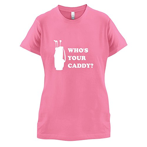 Dressdown Women's Whos Your Caddy? T-Shirt Azalea Small