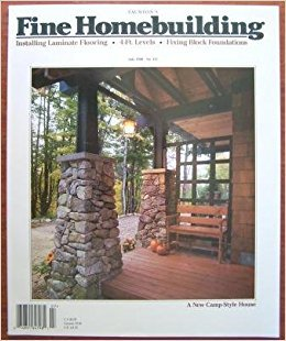 Fine Homebuilding June / July 1998 No. 117, A New Camp Style House, Installing Laminate Flooring 4-Ft. Levels, Fixing Block Foundations, Floor Framing