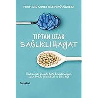 Tıptan Uzak Sağlıklı Hayat