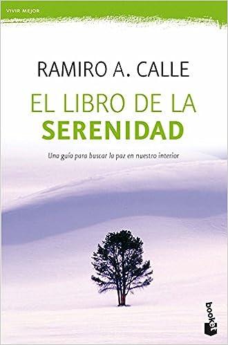 El libro de la serenidad: 1 (Prácticos): Amazon.es: Ramiro A ...
