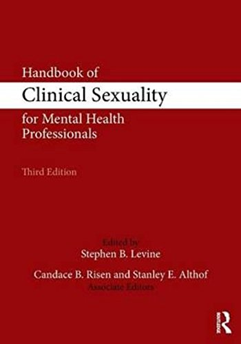 Handbook of Clinical Sexuality for Mental Health Professionals:
