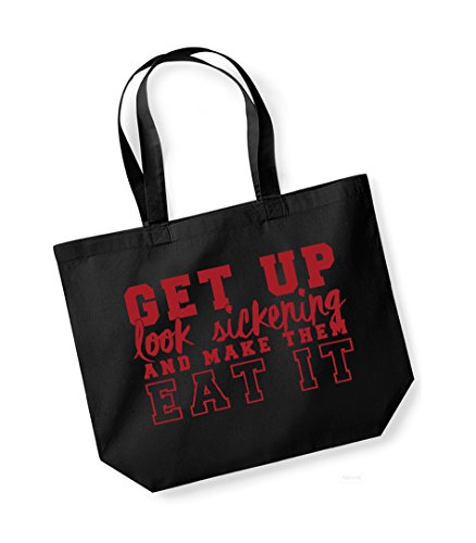 Get Up, Look Sickening and Make Them Eat It- Large Canvas Fun Slogan Tote Bag Black/Red