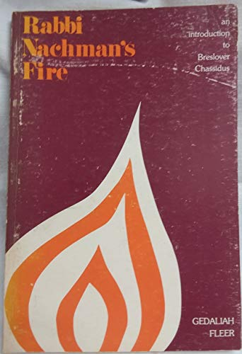 Rabbi Nachman's fire: An introduction to Breslover Chassidus from Brand: Hermon Press