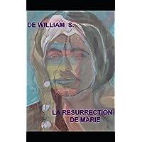 LA RESURRECTION DE MARIE