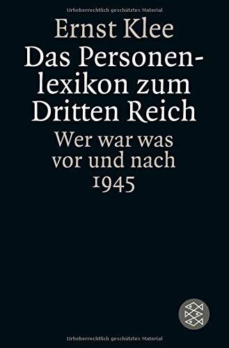 Das Personenlexikon zum Dritten Reich