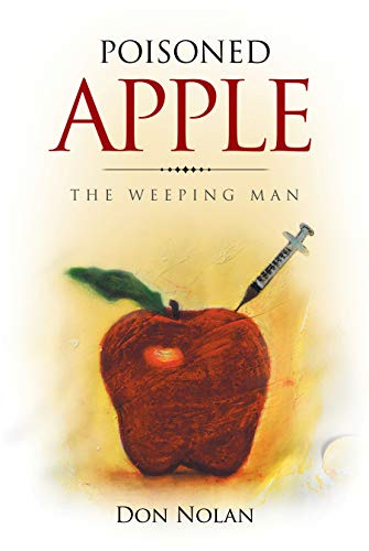 Poisoned Apple: The Weeping Man