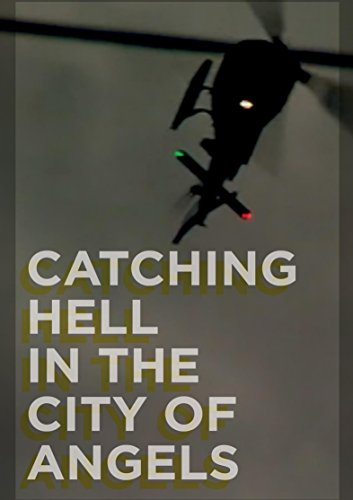 Catching Dvd (Catching Hell in the City of)