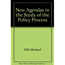 New Agendas in the Study of the Policy Process