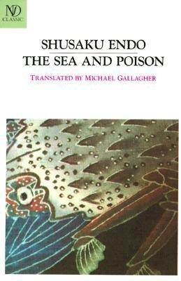 The Sea and Poison[SEA & POISON][Paperback]