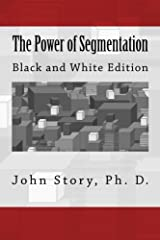The Power of Segmentation Paperback