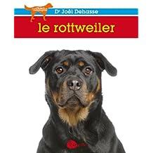 Le rottweiler (Mon Chien De Compagnie)