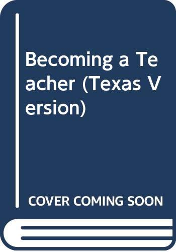 Becoming a Teacher (Texas Version)