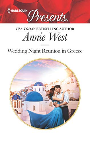 Wedding Night Reunion in Greece by Annie West
