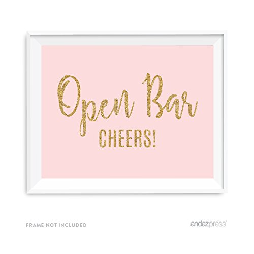 Andaz Press Blush Pink Gold Glitter Print Wedding Collection, Party Signs, Open Bar Cheers!, 8.5x11-inch, 1-Pack]()